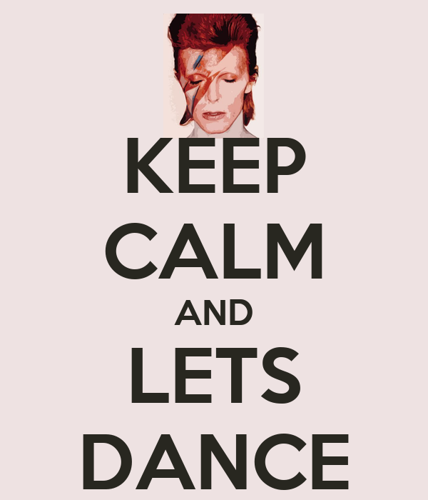 KEEP CALM AND LETS DANCE Poster | LARISSA | Keep Calm-o-Matic