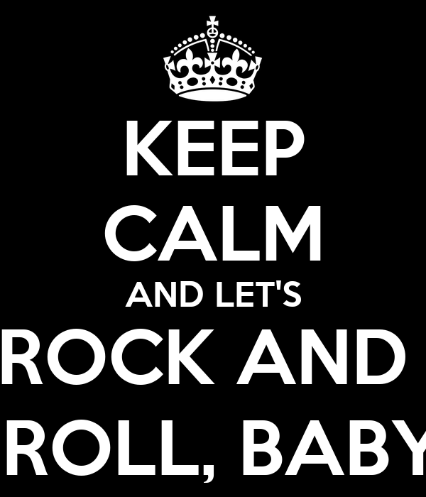 ROCK AND ROLL  BABY - ...