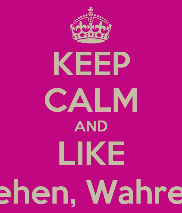 Keep Calm And Like Falsche Freunde Gehen Wahre Bleiben