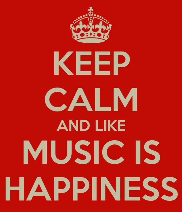 Calm Happy Music Music is Happiness Keep
