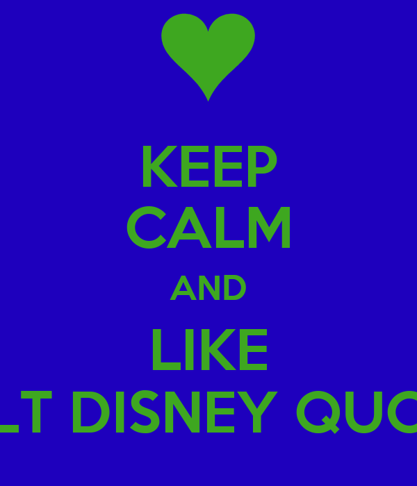 Keep Calm Quotes Disney