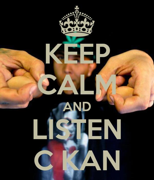 Keep calm and listen c kan poster ckan keep calm o matic