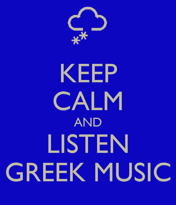 Keep Calm And Listen Greek Music Poster Vrnder Keep Calm O Matic