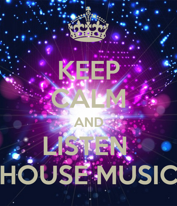 Keep calm and listen house music poster david keep for Listen to house music