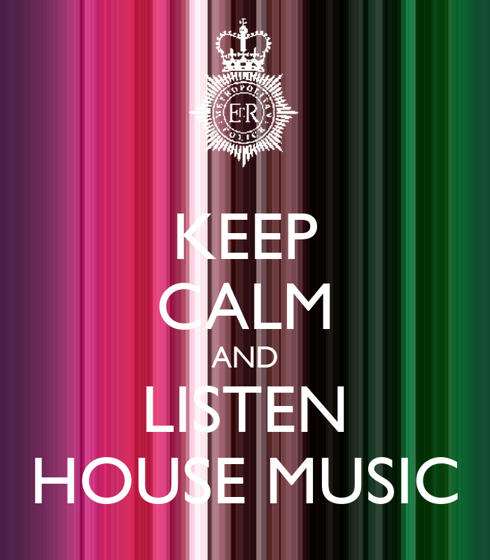 Keep calm and listen house music poster andr santos for Uk house music
