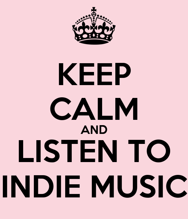 Keep Calm And Listen To Indie Music Poster Valérie Lessard Keep