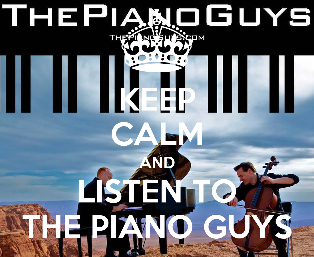 Memory Bank Keep-calm-and-listen-to-the-piano-guys-12