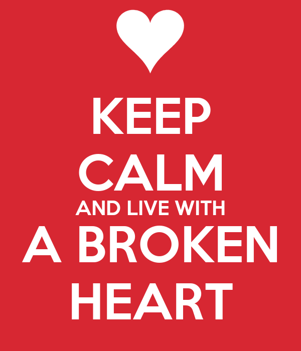 how to live with a broken heart