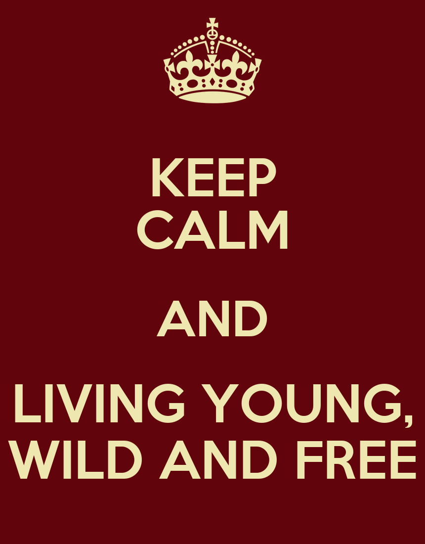 we are living wild and free Wild definition is - living in a state of nature and not ordinarily tame or domesticated  the wild: a wild, free, or natural place, state,  how we chose 'feminism.