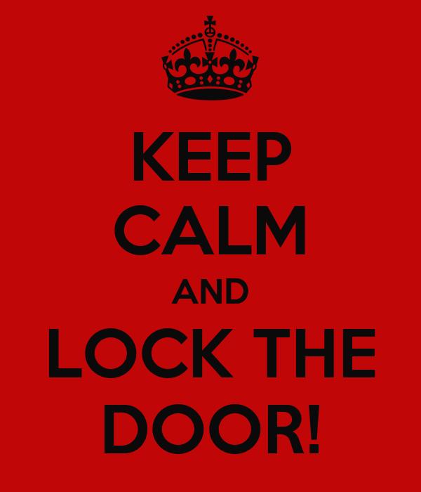 Lock Your Door - Horror