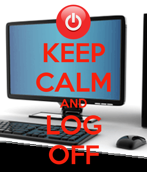 Keep Calm And Log Off Keep Calm And Carry On Image Generator