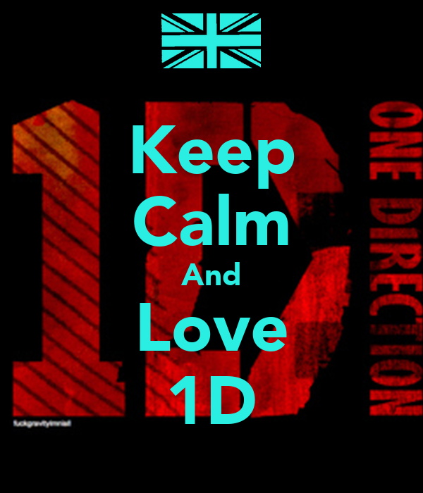 Keep Calm And Love 1d Wallpaper