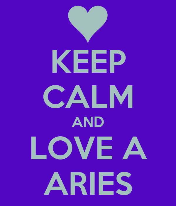 Skype Love Quotes: Aries Are A Keeper Quotes. QuotesGram