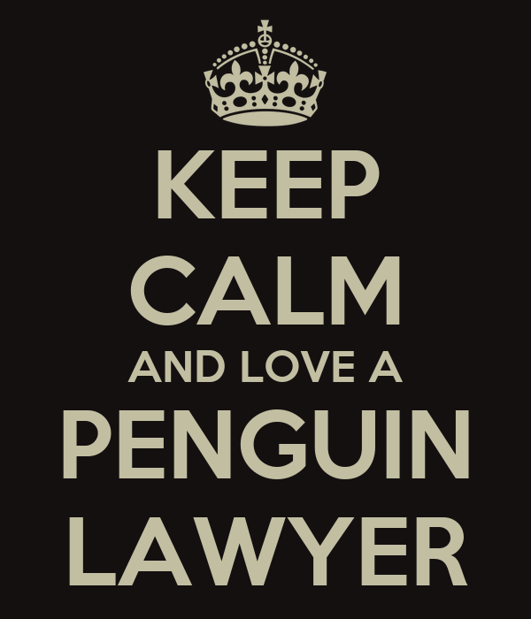 keep-calm-and-love-a-penguin-lawyer-1.pn