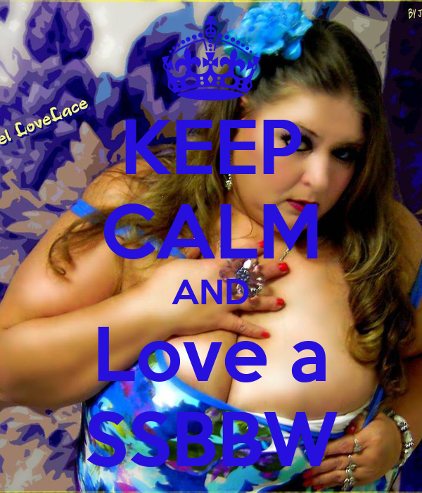 Ssbbw love