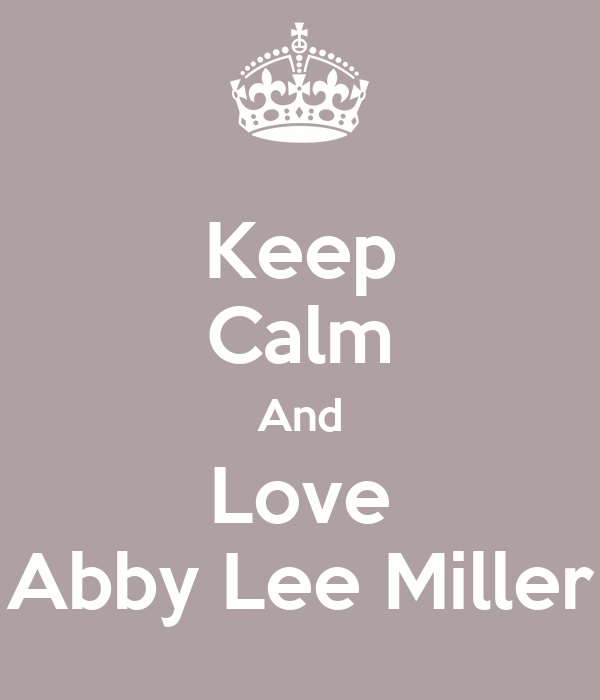 Keep Calm And Love Abby Lee Miller Poster Dancemoms98