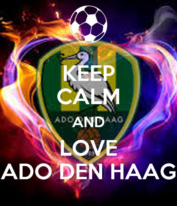 Keep Calm And Love Ado Den Haag Poster Ado Fan Keep Calm O Matic