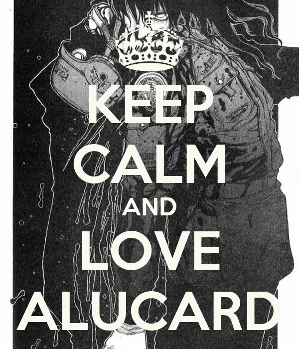 [Resim: keep-calm-and-love-alucard-4.png]