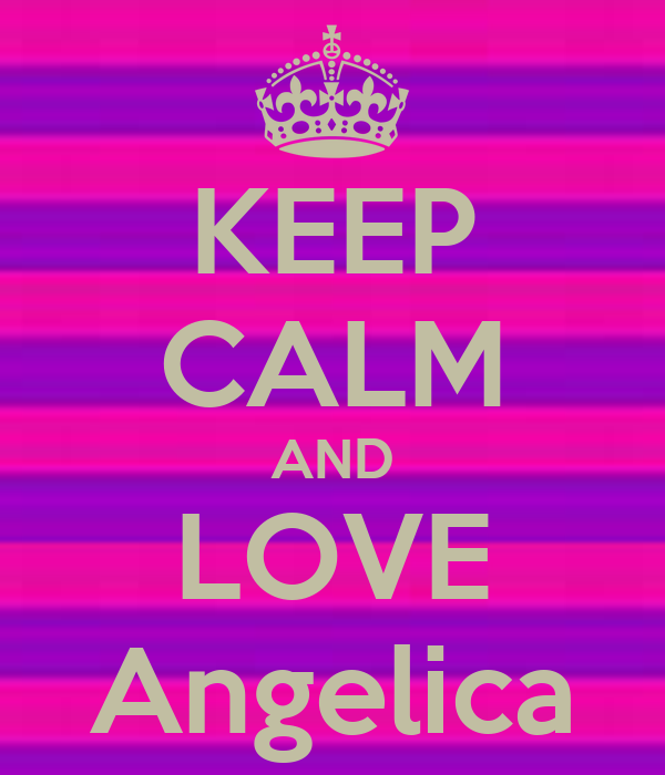 KEEP CALM AND LOVE Angelica Poster | ANGELICA ZALDIVAR ...