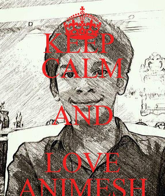 Keep calm and love animesh keep calm and carry on image - Animesh wallpaper ...
