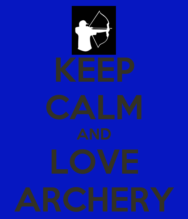 Keep calm and love archery poster allison keep calm o matic