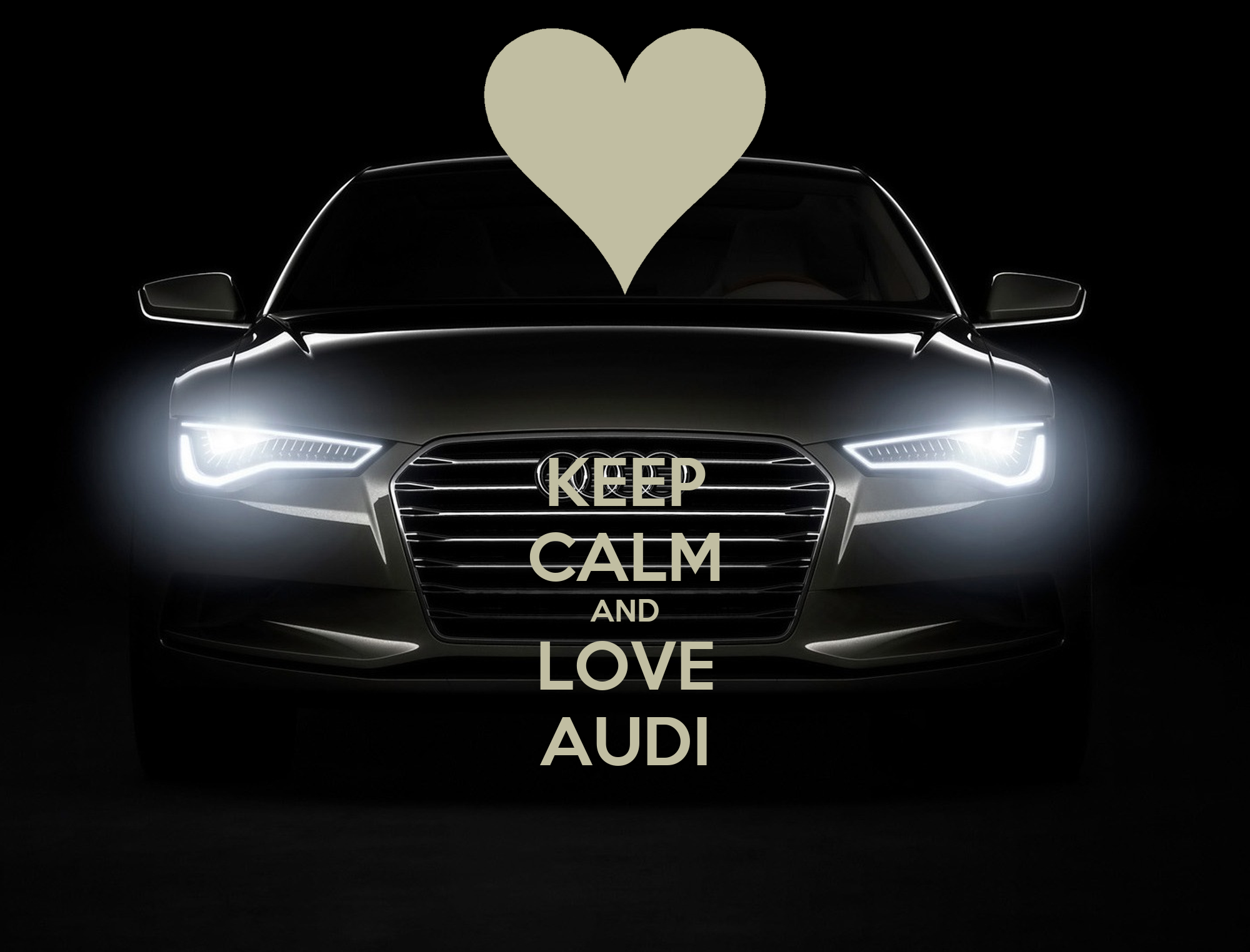Keep Calm And Love Audi >> KEEP CALM AND LOVE AUDI - KEEP CALM AND CARRY ON Image Generator