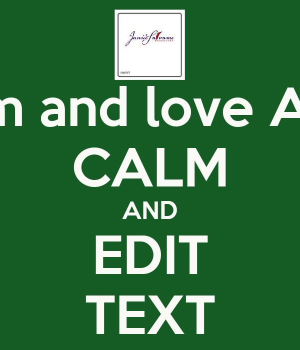 how to edit keep calm pictures