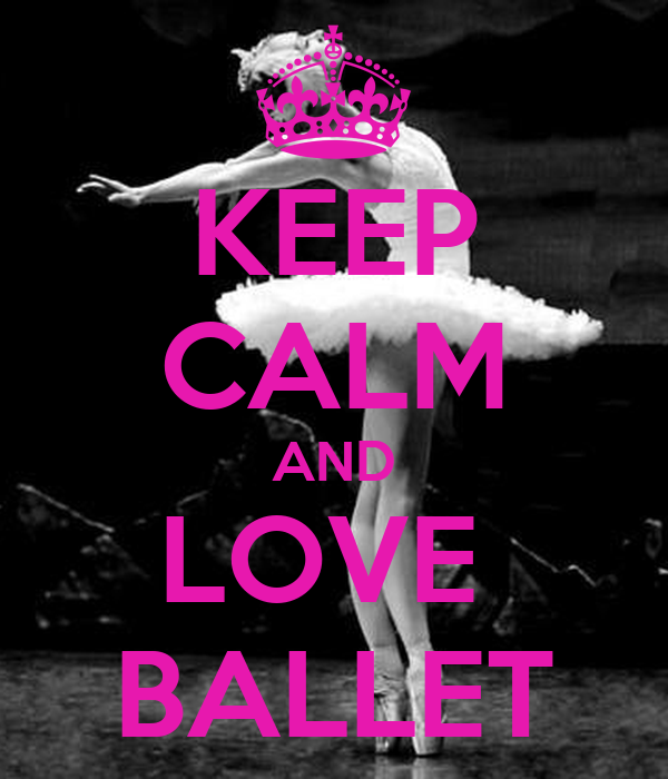 KEEP CALM AND LOVE BALLET Poster | cate | Keep Calm-o-Matic