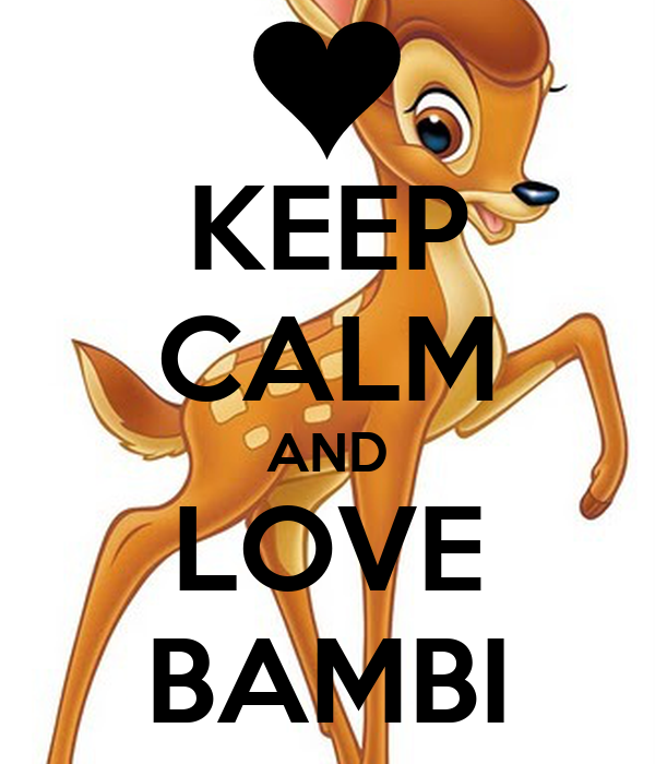 Keep Calm And Love Bambi Poster Genesis Keep Calm O Matic