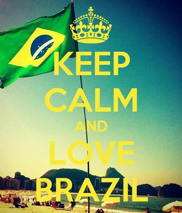 Fit For Travel Brazil: KEEP CALM AND LOVE BRAZIL Poster