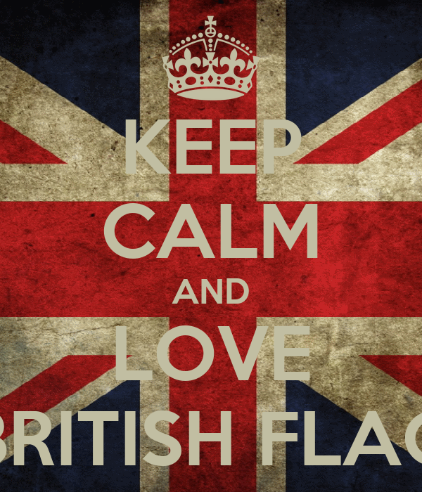 KEEP CALM AND LOVE BRITISH FLAG