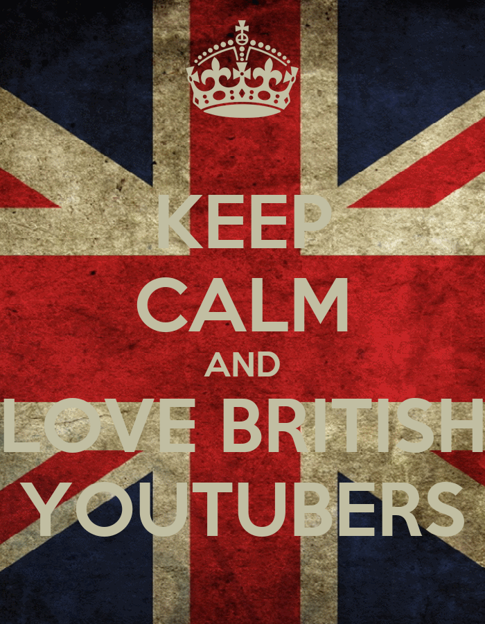 http://www.keepcalm-o-matic.co.uk/p/keep-calm-and-love-british-youtubers-20/