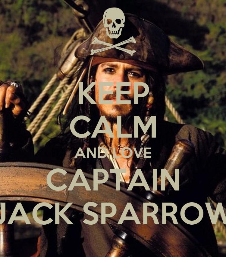 KEEP CALM AND LOVE CAPTAIN JACK SPARROW - KEEP CALM AND ...
