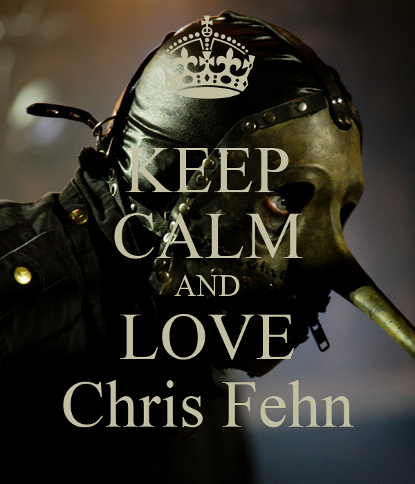 KEEP CALM AND LOVE Chris Fehn