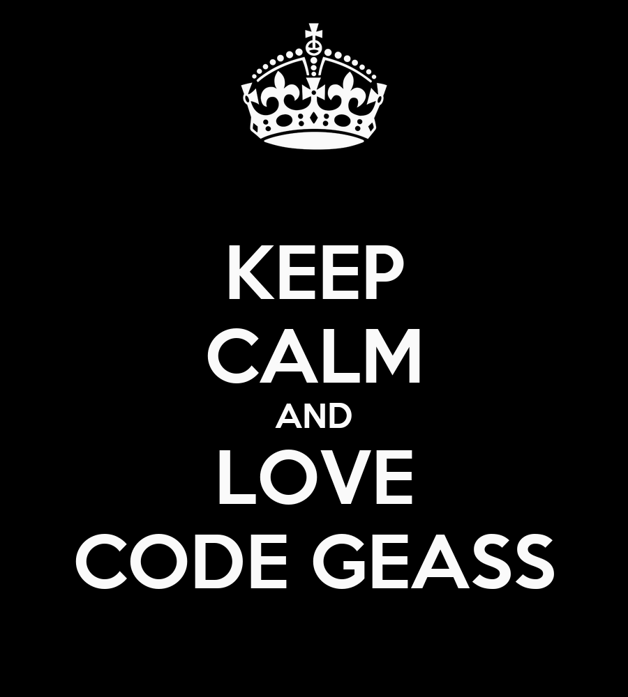 http://sd.keepcalm-o-matic.co.uk/i/keep-calm-and-love-code-geass.png