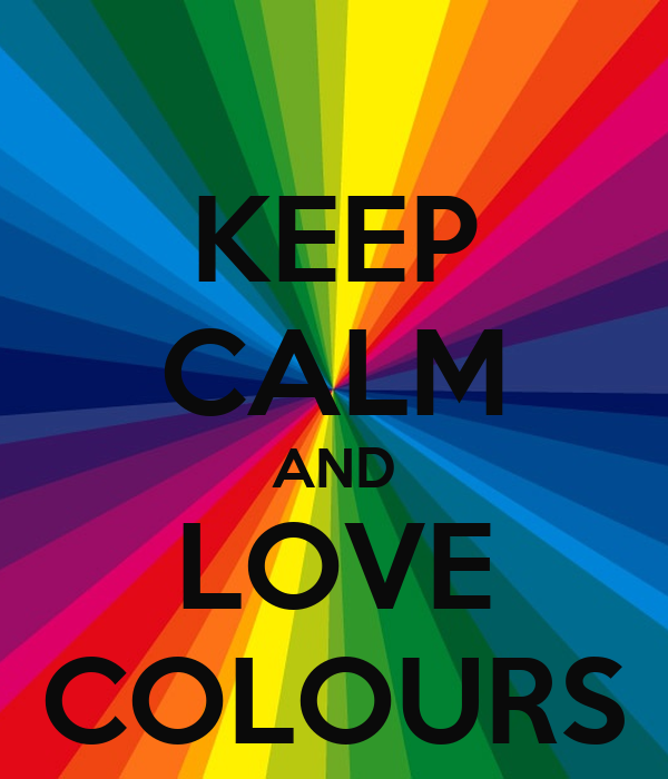 keep calm and love colours keep calm and carry on image generator