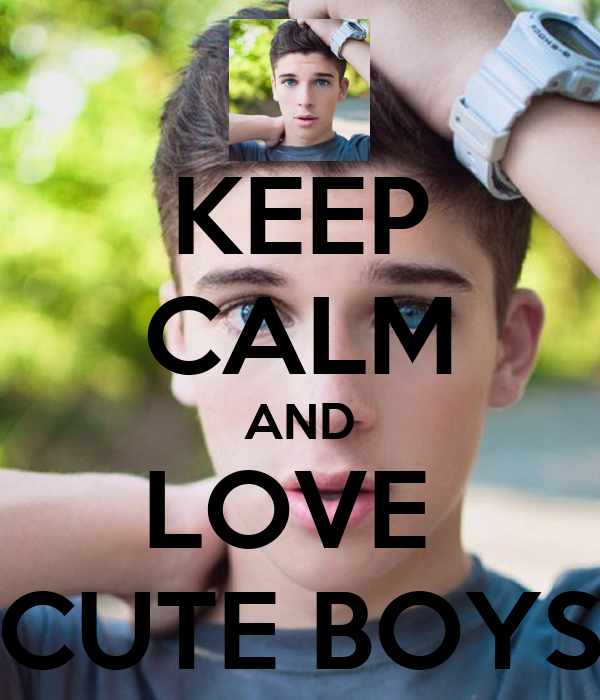 KEEP cALM AND LOVE cUTE BOYS Poster joyfullali Keep calm-o-Matic