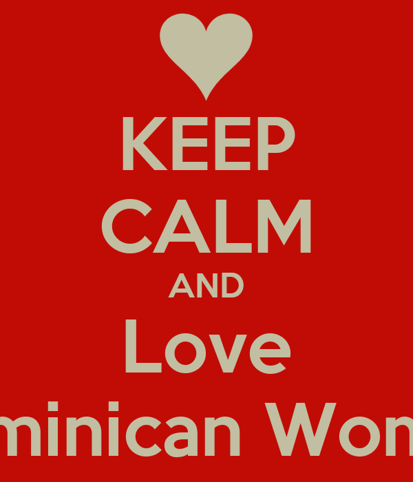 I love dominican women