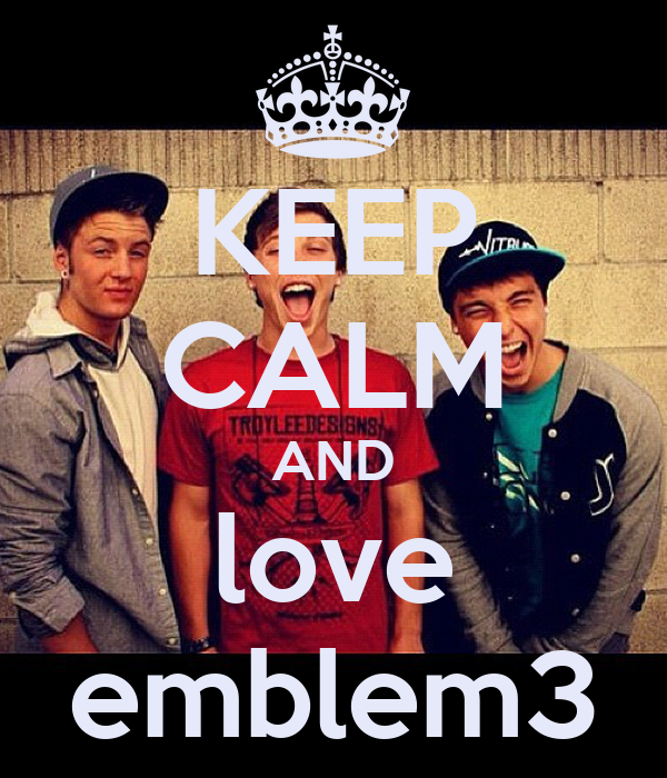 Emblem3 Wallpaper For Iphone Keep calm and love emblem3