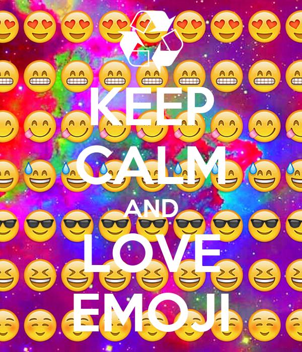 KEEP cALM AND LOVE EMOJI Poster cARLY Keep calm-o-Matic