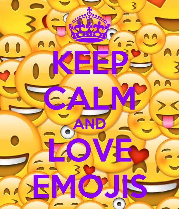 KEEP cALM AND LOVE EMOJIS Poster amy Keep calm-o-Matic