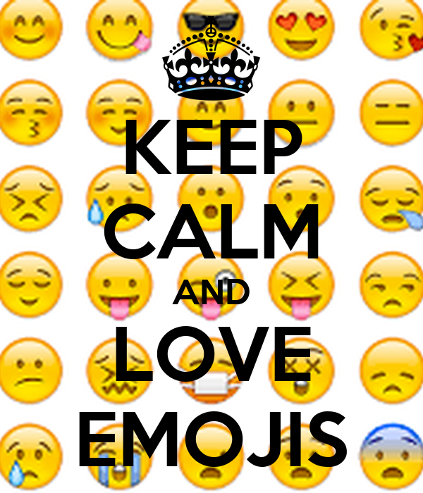 KEEP cALM AND LOVE EMOJIS Poster emojilove21 Keep calm-o-Matic