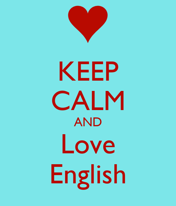 KEEP CALM AND Love English Poster   BlueRay   Keep Calm-o ...