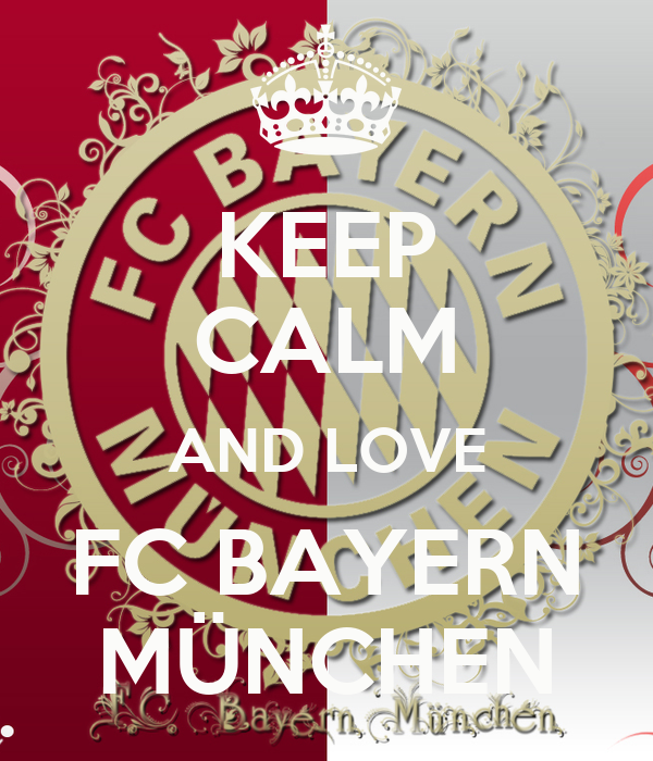 keep calm and love fc bayern m nchen poster boze keep calm o matic. Black Bedroom Furniture Sets. Home Design Ideas