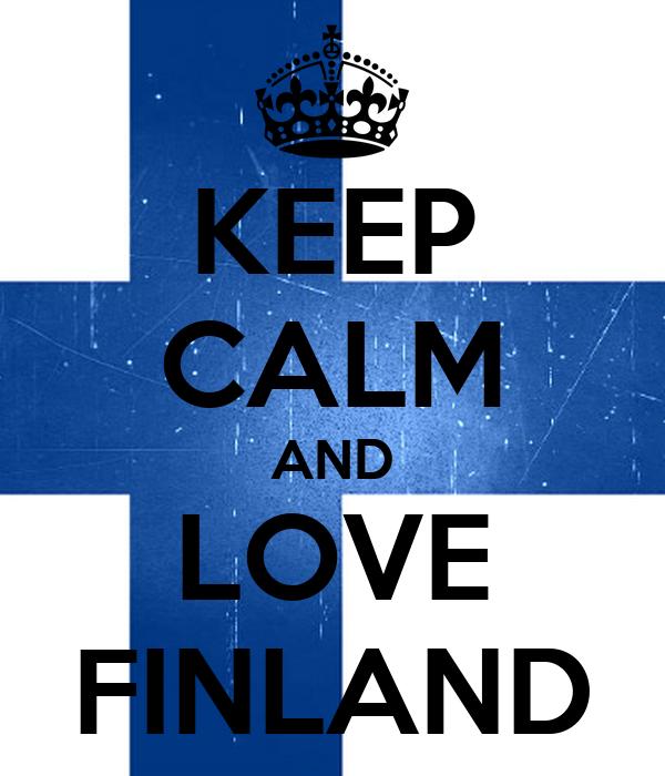Keep Calm And Love Finland Poster Ticiana Keep Calm O Matic