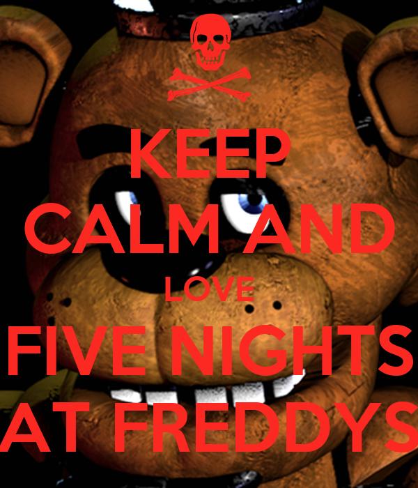 Keep Calm And Love Five Nights At Freddys Poster Danita