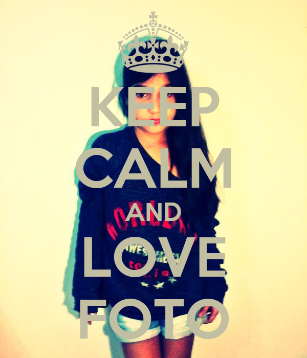 Keep calm and love foto keep calm and carry on image for Immagini keep calm