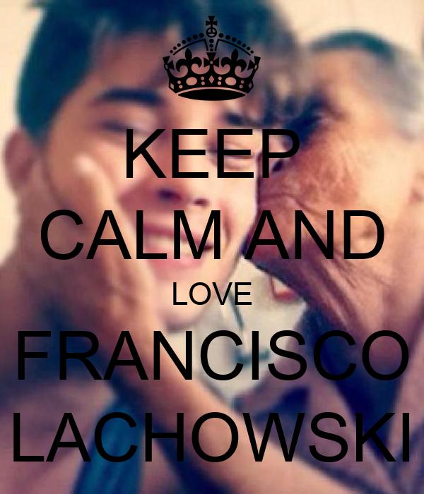 Francisco Lachowski I Love You | www.imgkid.com - The ...
