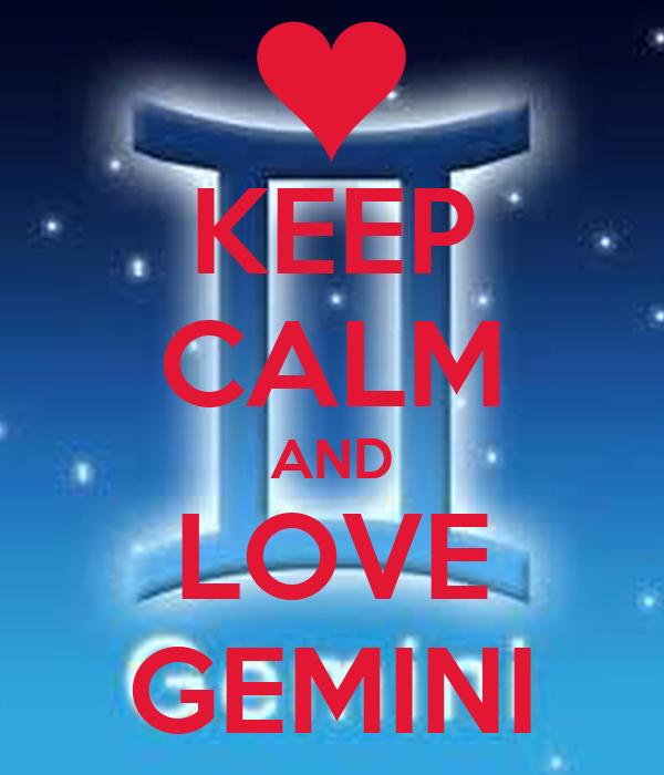 KEEP CALM AND LOVE GEMINI Poster | SHELLY | Keep Calm-o-Matic
