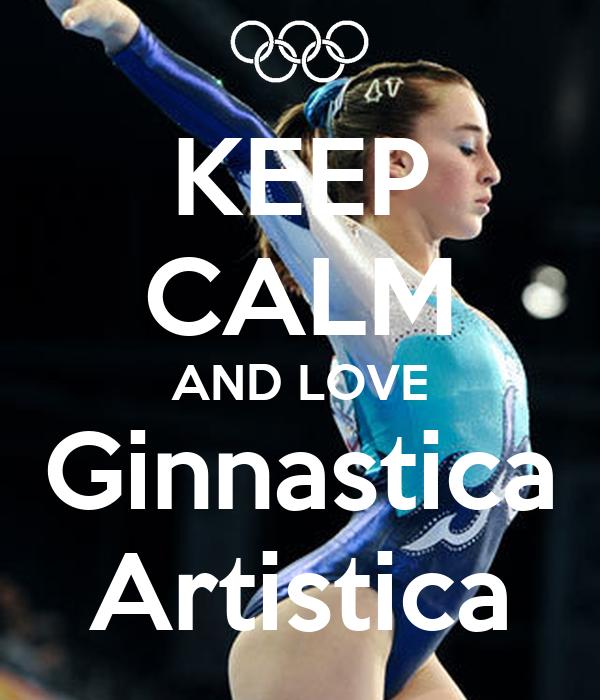 Keep calm and love ginnastica artistica poster bill for Immagini di keep calm